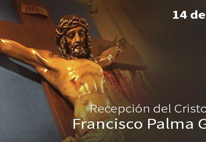 Recepción del Cristo de Francisco Palma García.
