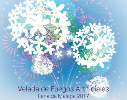 Velada de Fuegos Artificiales - Feria de Málaga 2017