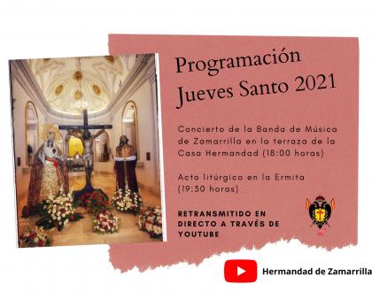 PROGRAMACIÓN JUEVES SANTO 2021